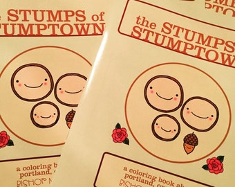 The Stumps of Stumptown Portland Oregon coloring book