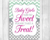 Custom Printable Baby Girls Are So Sweet Please Take A Treat 8x10 Mint Green, Gray and Hot Pink Baby Shower Sign in Chevron & Polka Dots