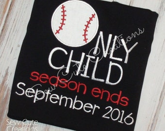 Only Child Expiring Shirt, Baseball Big brother shirt, Only Child baseball shirt, Baby Shower, Birth announcement shirt, Sew Cute Creations