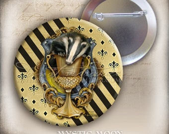 Loyalty...2.25 Inch Pin Back Button... Harry Potter- Hufflepuff Inspired Pins -  You Choose House Crest - Or All Houses plus Hogwarts Crest
