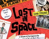 Lost (And Found) In Space book - Autographed with Pic