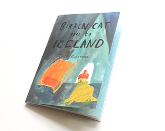 Picture Book / Illustrated Zine - Birken Cat Goes to ... Iceland