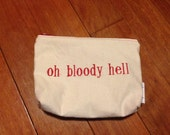 Embroidered Zipper Pouch-Oh Bloody Hell (EZip 12)