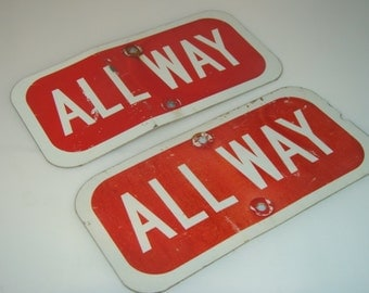 Vintage Sign Vintage Road Sign All Way Sign Red and White Road Sign Man Cave Decor Garage Decor Directional Sign