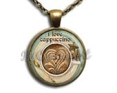 Coffee Lover Cappuccino Glass Dome Pendant or with Chain Link Necklace  BF120