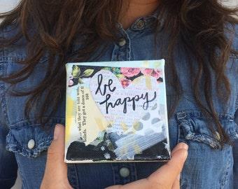 Be Happy mixed media canvas