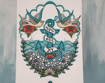 You Are My Anchor, Nautical Art Print. A4 Print