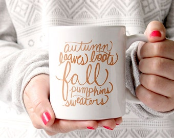 Fall Mug Hand Lettered Fall Gift Autumn Mug With Sayings Holiday Mug Gift for Her