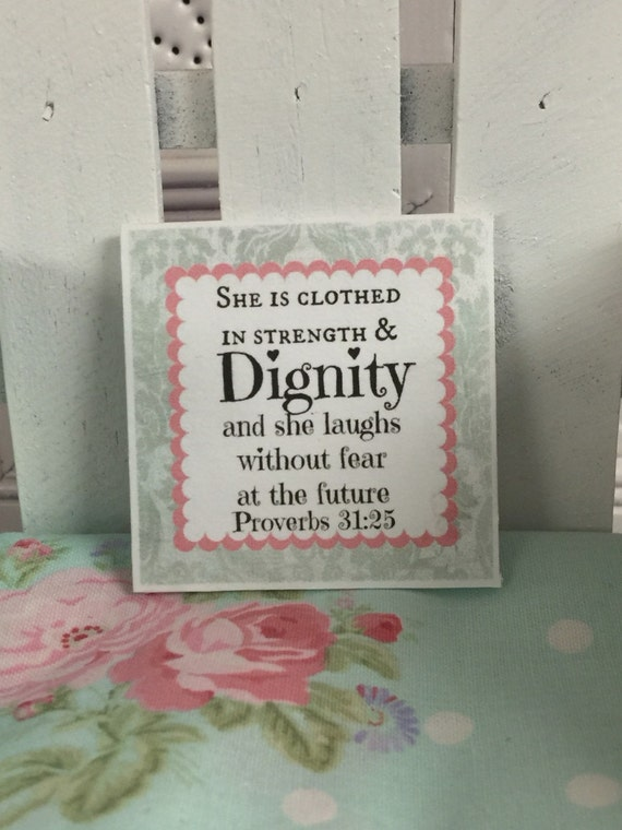 "Miniature Scripture Art- She is clothed in Strength and Dignity 2"" x 2"" canvas"