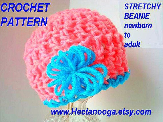 Crochet Pattern -STRETCHY Beanie with loopy flower, newborn to adult. sell your hats. Instant digital downloads #385