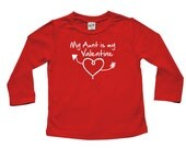 My Aunt is my Valentine- Valentine's Day long sleeve t-shirt for baby and toddler