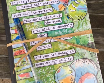 Journal Notebook with inspirational quote and Mixed Media Art