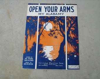 1922  vintage sheet music (  open your arms my Alabamy   )
