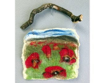 POPPIES Wet Felted Wool Painting Wall Hanging Tapestry Fiber Art