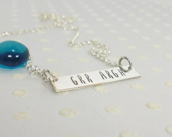 Grr Argh Bar Necklace - Geek Pride Jewelry - Sarcastic Earrings  - Nerd Girl Pride - Personalized Bar Necklace - Hand Stamped Jewelry