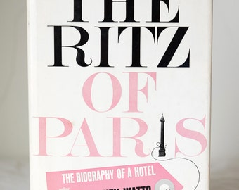 The Ritz of Paris Book, First American Edition by Stephen Watts