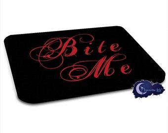 Bite Me - Vampire Mouse Pad