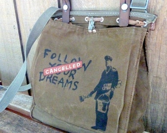Vintage Canvas Army Messenger Bag Satchel - Banksy Follow Your Dreams - Hand Painted