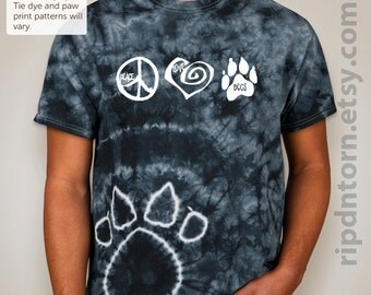 Peace Love Dogs, Cats, Adopt, Rescue, or CUSTOM Adult Tie Dye Tee T-Shirt - Vet Rescue Adopt Pet Lover Gift