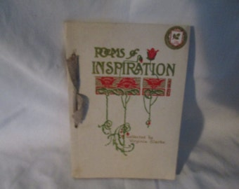 Antique 1914  Book of Poems & Sayings ~ Poems of Inspiration Collected by Virginia Glarke
