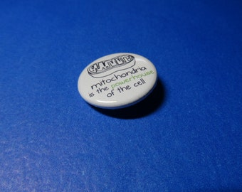 Mitochondria is the POWERHOUSE of the Cell Pinback Button (or Magnet)