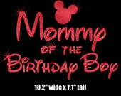Mickey Mouse Mommy of the Birthday Boy iron on glitter transfer DIY applique DIY patch