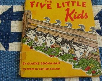 Adorable  Vintage 1940s Childrens Book ... the Five Little Kids