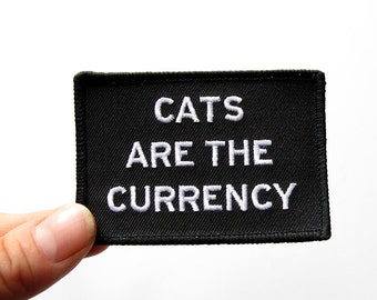 CAT PATCH -  Cats Are The Currency