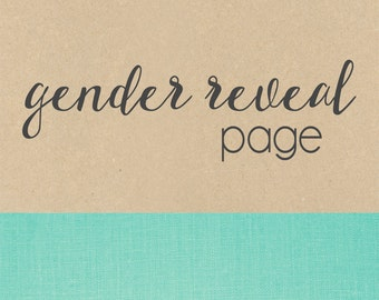 GENDER REVEAL page// baby book, baby gift, add on page, baby keepsake