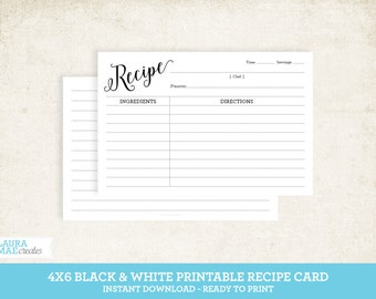 Black & White 4x6 Printable Recipe Card