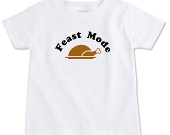 Feast Mode Thanksgiving Cotton Todder T-shirt