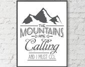 The Mountains are Calling Saying Quote Print Your Own Art Print Wall Art Typography Poster Home Decor Instant Download
