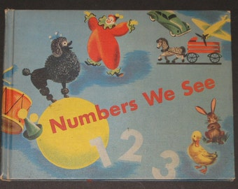 1948 Numbers We See - signed by artist - arithmetic book in Dick and Jane curriculum