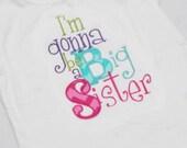 I'm Gonna be a BIG SISTER Shirt - Big Sister Shirt and Coordinating Hairbow