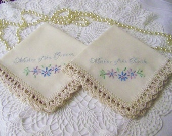 Mother of the Bride, Mother of the Groom, Handkerchief, Hanky, Set, Hand Crochet, Embroidered, Personalized, Lace, Floral, Hand Embroidered