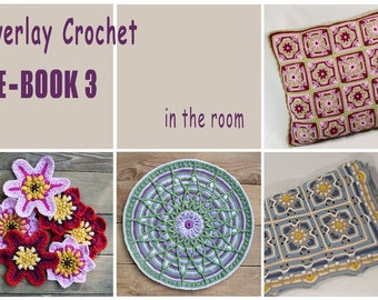 E-Book No. 3 - in the room, 4 Pattern in Overlay Crochet, PDF in English