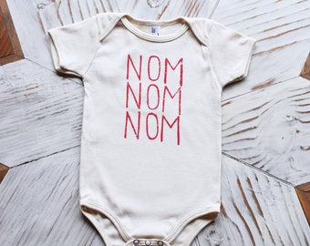 Organic Baby One Piece - Screen Printed Baby Clothes - Nom Nom Nom - American Apparel Bodysuit - Infant One Piece - Organic Baby Clothes