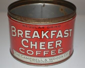 Vintage coffee tin can - Breakfast Cheer Coffee - Campbell & Woods - advertising