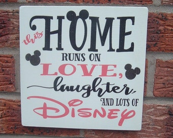 This home runs on love laughter and disney sign plaque nursery childrens playroom