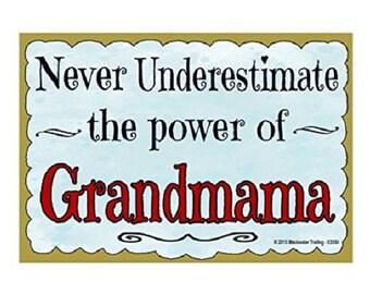 "Never Underestimate the Power of Grandmama Grandmother Fridge Refrigerator Magnet 3.5""X2.5"""