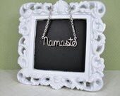 Namaste Necklace, Custom Word or Name necklace, Yoga, Silver, Personalized name, Name on chain, Yoga Gifts, Wire Wrap Jewelry Gifts Under 20