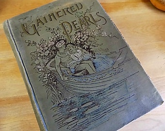Antique Book - Victorian Covers - Amazing Illustrations - Gathered Pearls