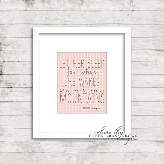 Let her sleep for when she wakes she will move mountains 8x10 Print, Nursery Art Girl, Nursery Art, Wall Art