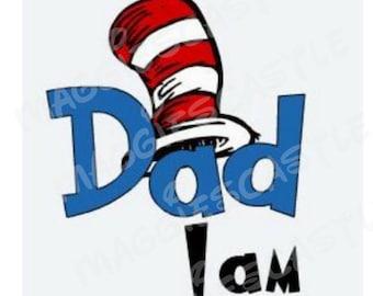 DIY Vinyl Iron On - Dr Seuss - Dad I Am - Decal