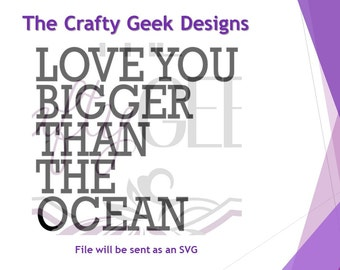 Love You Bigger Than The Ocean SVG File