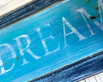 DREAM Sign Wall Art Door Panel Beach House Decor One of a Kind by CastawaysHall - READY To SHIP