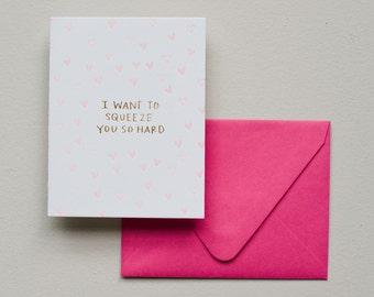 Letterpress Card - Squeeze You