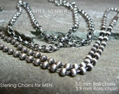 Sterling Silver MEN's CHAINS, Thick Necklaces For Man , (For Women too). Choose Your Style  Length and Finish