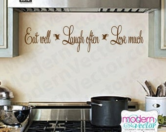 Eat well, Laugh often, Love much Vinyl Wall Quote Decal Quote Couples Anniversary Marriage Wedding Kitchen quote