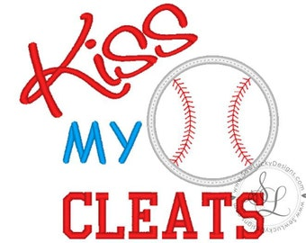 Kiss my cleats appliqué design - baseball appliqué design - Sports - softball - machine embroidery design- appliqué design -INSTANT DOWNLOAD